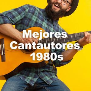 Mejores Cantautores 1980s