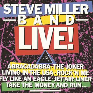 Steve Miller Band Live! (Live At The Pine Knob Amphitheater/1982) album