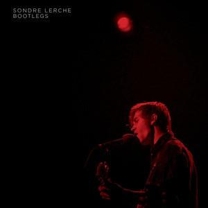 Bootlegs - Sondre Lerche