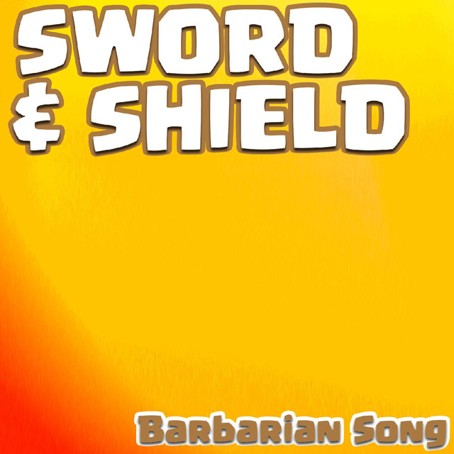 """Sword and Shield"" Barbarian Song"