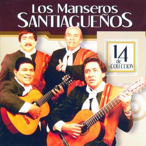 14 De Colección - Los Manseros Santiagueños