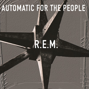 Automatic For The People - Rem