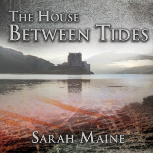 The House Between Tides (Unabridged) Audiobook