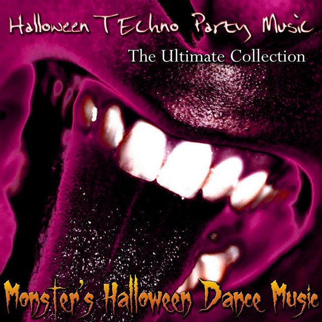 halloween techno party music the ultimate collection by monsters halloween dance music on spotify - Halloween Theme Remix