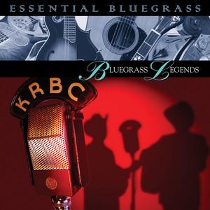 Essential Bluegrass : Bluegrass Legends album