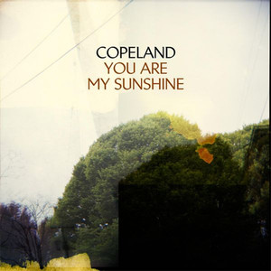 You Are My Sunshine - Copeland