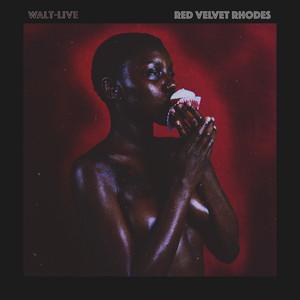 Walt-Live – Red Velvet Rhodes (2019)