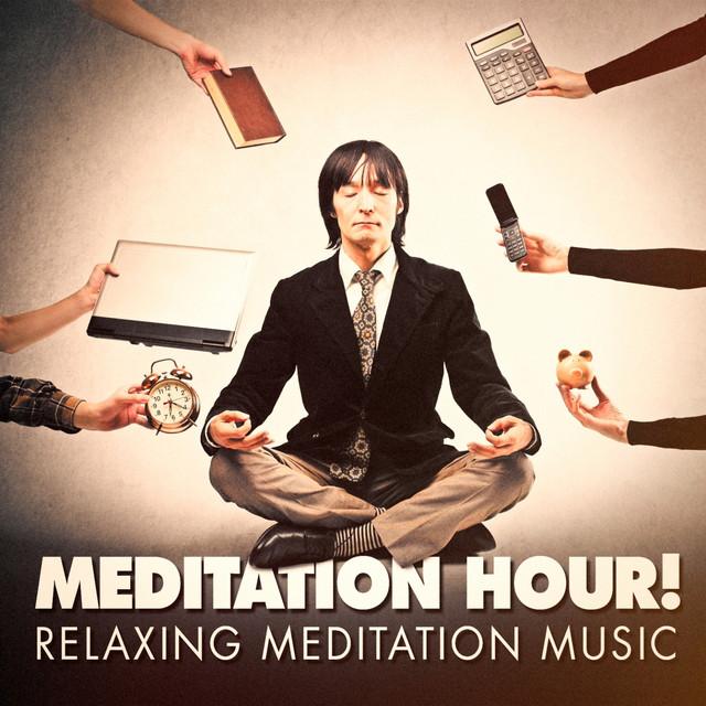 Meditation Hour! - Relaxing Meditation Music