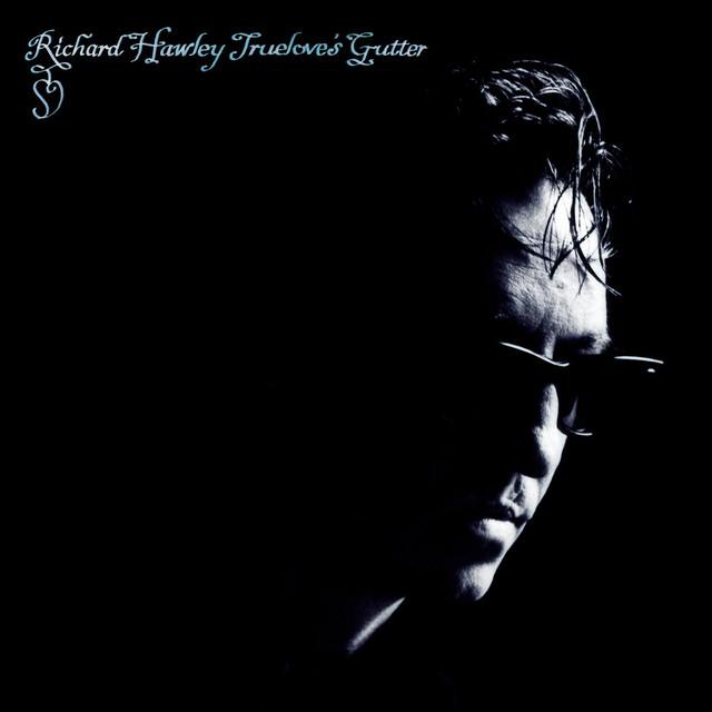 Skivomslag för Richard Hawley: Truelove's Gutter