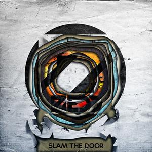 Slam the Door