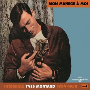 Yves Montand Intégrale, vol. 4 : 1954-1958 (Mon manège à moi) album