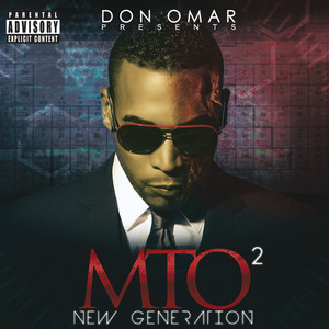 Don Omar Presents MTO2: New Generation Albumcover