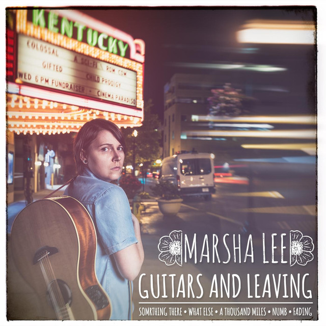 Album cover for Guitars and Leaving by Marsha Lee