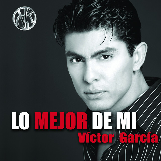 Lo Mejor De Mi... Victor Garcia