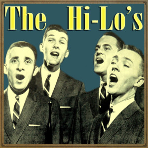 The Hi-Lo's You and the Night and the Music cover