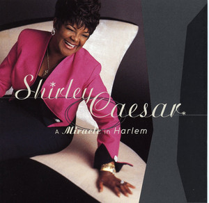 Shirley Caesar You're Next in Line for a Miracle cover