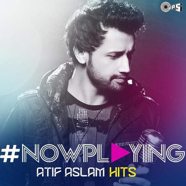 Atif Aslam - Tere Bin Lyrics