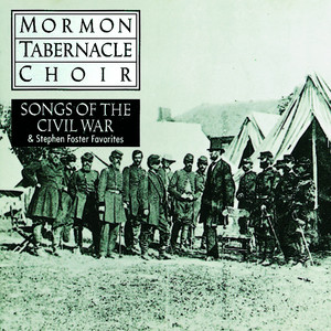Songs of the Civil War - Patrick Gilmore