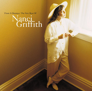 From A Distance: The Very Best Of Nanci Griffith - Nanci Griffith