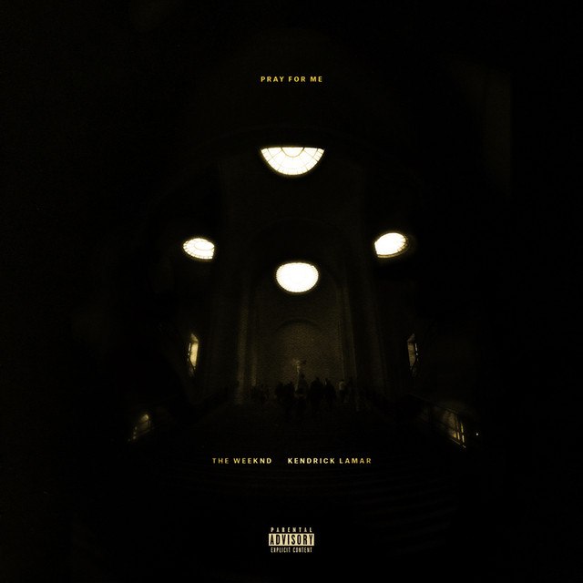 The Weeknd, Kendrick Lamar - Pray For Me image cover