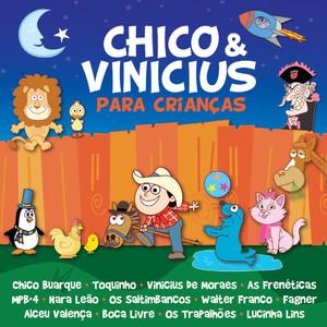 Chico E Vinícius Para Crianças