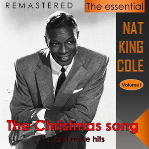 The Essential Nat King Cole, Vol. 1 (Live - Remastered)
