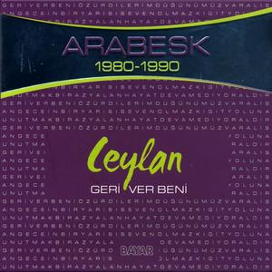 Geri Ver Beni (Arabesk 1980 - 1990) Albümü