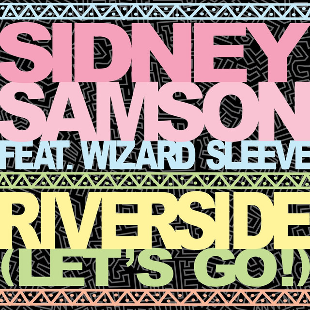 Riverside (Let's Go!) [feat. Wizard Sleeve]