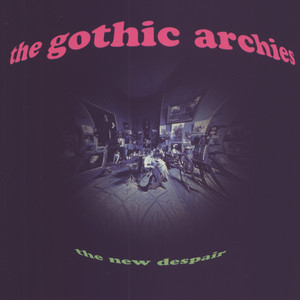 The New Despair - The Gothic Archies