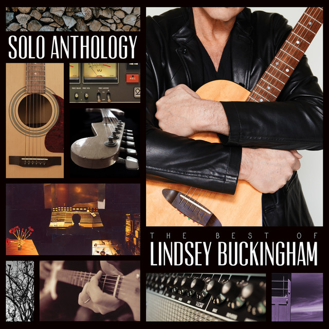 Solo Anthology: The Best Of Lindsey Buckingham (Deluxe)