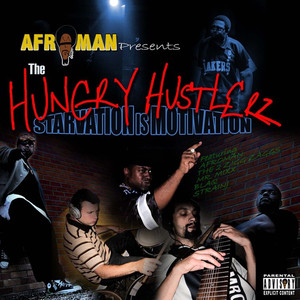 Hungry Hustlerz, The: Starvation is Motivation album