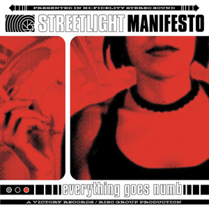 Everything Goes Numb - Streetlight Manifesto