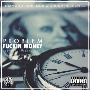 Fuckin Money Albümü