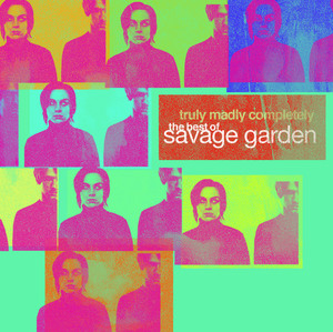 Savage Garden Break Me Shake Me cover