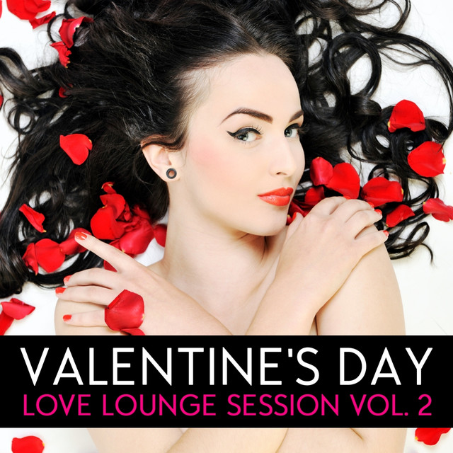 Anam, Umal - Valentine's Day - Love Lounge, Vol. 2