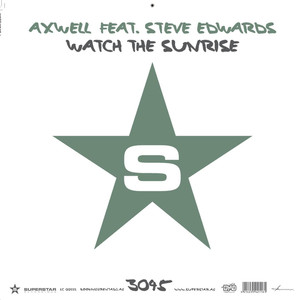 Axwell, Steve Edwards Watch The Sunrise - Axwell Remode cover