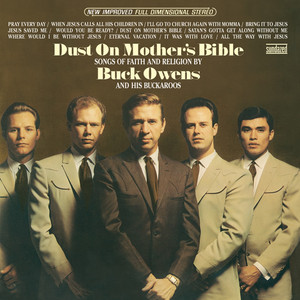 Dust on Mother's Bible - Buck Owens