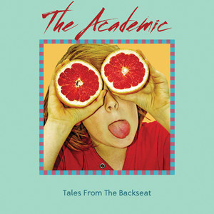 Tales from the Backseat - The Academic