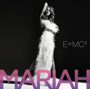 E=MC² - Mariah Carey
