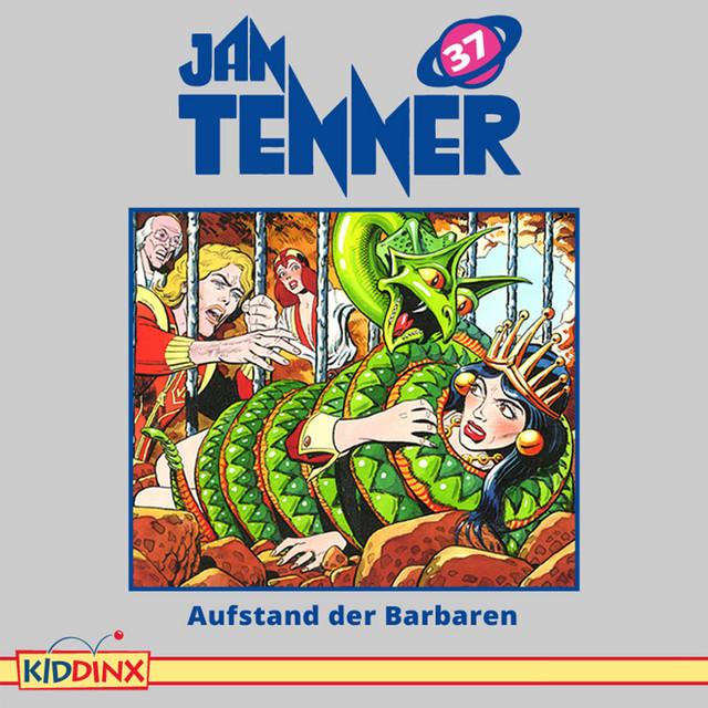 Folge 37: Aufstand der Barbaren von Jan Tenner