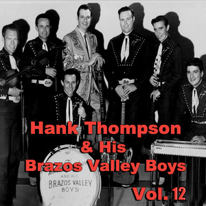 Hank Thompson & His Brazos Valley Boys, Vol. 12