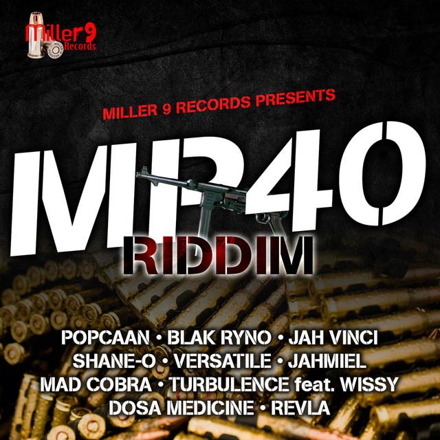MP40 Riddim