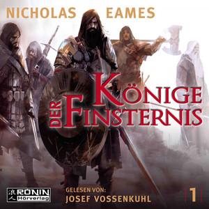 Könige der Finsternis - Die Saga, Band 1 (ungekürzt) Audiobook