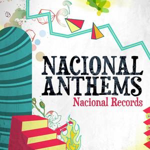 Nacional Anthems - Gonzalo Yáñez