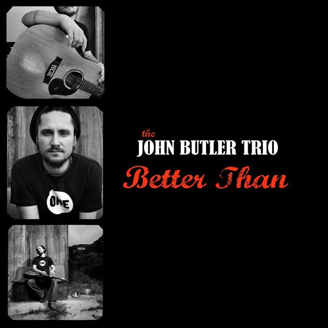 John Butler Better Than album cover