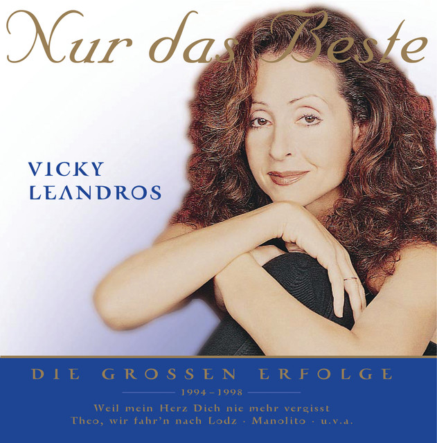 Theo Wir Fahrn Nach Lodz A Song By Vicky Leandros On Spotify