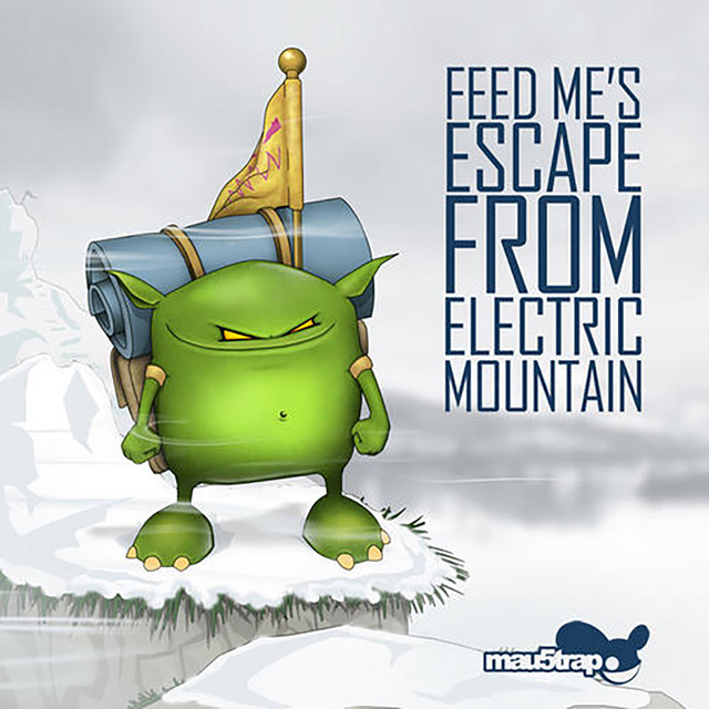 Feed Me's Escape from Electric Mountain