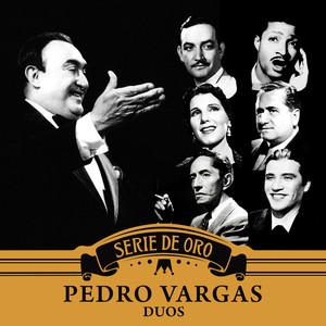 Dúos - Pedro Vargas