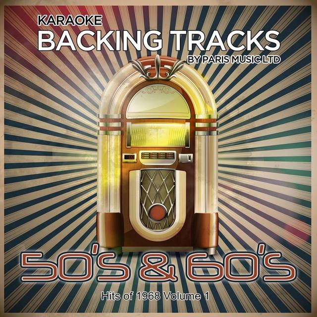 Karaoke Hits 1968 Vol 1 By Paris Music On Spotify