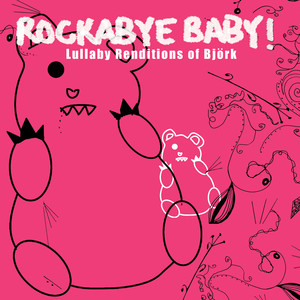 Lullaby Renditions of Bjork album